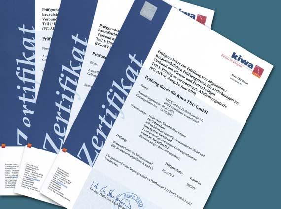 Die Prüfberichte der Kiwa TBU, einer anerkannten Prüfstelle des DIBt,  dokumentieren alle Produktkombinationen mit Zertifikaten. In dem Verbundabdichtungs-Buch PUNKT. LINIE. DICHT! sind sie zusammengefasst und im Internet als Download (www.sealsystem.net) verfügbar.