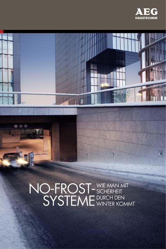 Mit der neuen Broschüre »No-Frost-Systeme – wie man mit Sicherheit gut durch den Winter kommt« gibt AEG Haustechnik Architekten und Fachplanern eine wichtige Entscheidungshilfe, die sie im Beratungsgespräch mit Bauherren und Investoren einsetzen können. Foto: AEG Haustechnik
