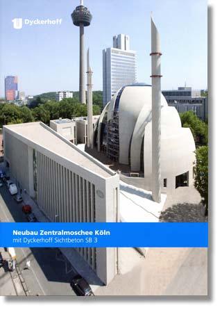 Eine neue Broschüre von Dyckerhoff informiert über die bau- und betontechnologischen Aufgaben beim Neubau der Zentralmoschee in Köln. Foto: Dyckerhoff